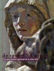 De terre et d'esprit ; le patrimoine spirituel de la côte-d'or - Intérieur - Format classique