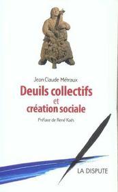 Deuils Collectifs Et Creation Sociale - Intérieur - Format classique