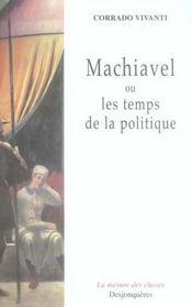 Machiavel ou les temps de la politique - Intérieur - Format classique