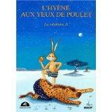 L'Hyene Aux Yeux De Poulet - Couverture - Format classique