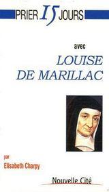 Prier 15 Jours Avec ; Louise De Marillac - Couverture - Format classique