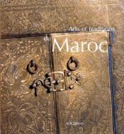 Arts et traditions au Maroc - Couverture - Format classique