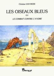 Les oiseaux bleus - Couverture - Format classique