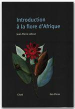 Introduction A La Flore D'Afrique - Couverture - Format classique