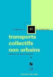 Annuaire Statistique 97: Transports Collectifs Non Urbains Evolution 19911996 - Couverture - Format classique