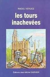 Tours Inachevees - Couverture - Format classique