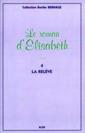 Elisabeth t.4 ; la relève - Intérieur - Format classique