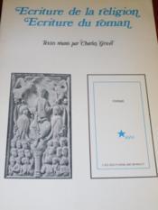 Écriture de la religion, écriture du roman: mélanges d'histoire de la littérature et de critique offerts à J. Tans. - Couverture - Format classique