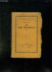 Au Lion Tranquille. - Couverture - Format classique