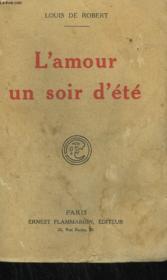 L'Amour Un Soir D'Ete. - Couverture - Format classique