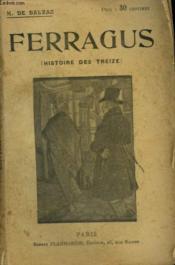 Ferragus. Histoire Des Treize. Collection : Oeuvres De Balzac. - Couverture - Format classique