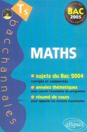 Mathématiques ; enseignement obligatoire et de spécialité ; sujets du Bac 2004 corrigés, annales thématiques et résumé de cours (Bac 2005) - Intérieur - Format classique