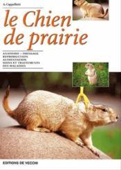 Le Chien De Prairie - Couverture - Format classique