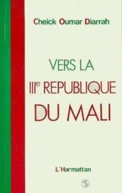 Vers la IIIe République du Mali - Couverture - Format classique