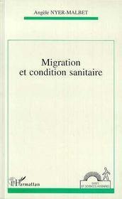 Migration Et Condition Sanitaire - Intérieur - Format classique