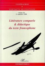 Littérature comparée et didactique du texte francophone - Couverture - Format classique