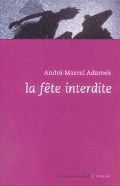 Fete Interdite - Intérieur - Format classique
