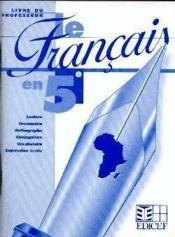 Livre Unique Le Francais En 5e Le Livre Du Professeur - Couverture - Format classique