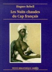 Les Nuits Chaudes Du Cap Francais - Couverture - Format classique