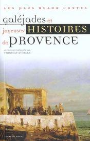 Galejades et contes comiques de provence - Intérieur - Format classique