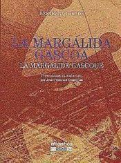 La Margalida Gascoa La Margalide Gascoue - Couverture - Format classique