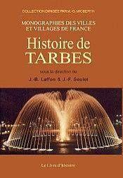Tarbes (Histoire De) - Couverture - Format classique