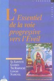 L'Essentiel De La Voie Progressive Vers L'Eveil - Intérieur - Format classique