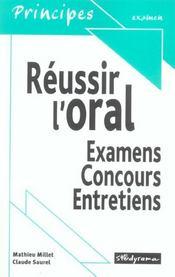 Réussir l'oral ; examens, concours, entretiens - Intérieur - Format classique