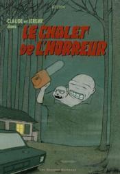 Claude Et Jeremy Dans Le Chalet De L'Horreur - Couverture - Format classique