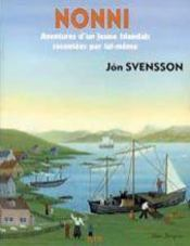 Nonni ; aventures d'un jeune islandais - Intérieur - Format classique