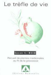 Le Trefle De Vie (2eme Edition) - Intérieur - Format classique