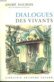 Dialogues Des Vivants. - Couverture - Format classique