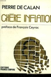 Chere Inflation. - Couverture - Format classique