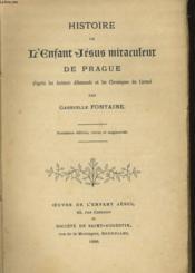 Histoire De L'Enfant Jesus Miraculeur De Prague - Couverture - Format classique