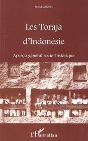 Les Torajas D'Indonesie ; Apercu General Socio-Historique - Intérieur - Format classique