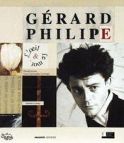 Gerard Philippe, L'Oeil Et Le Mot - Couverture - Format classique
