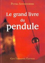 Le grand livre du pendul - Intérieur - Format classique