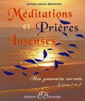 Méditations et prières intenses - Intérieur - Format classique