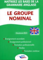 Le groupe nominal anglais - Couverture - Format classique