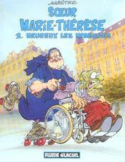 Soeur Marie-Thérèse t.2 ; heureux les imbéciles - Intérieur - Format classique
