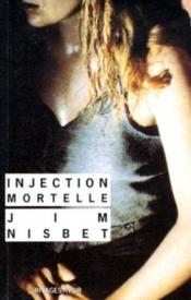 Injection mortelle - Couverture - Format classique