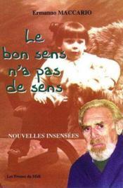 Le Bon Sens N'A Pas De Sens - Couverture - Format classique