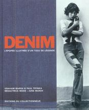 Denim ; l'epopee illustree d'un tissu de legende - Intérieur - Format classique