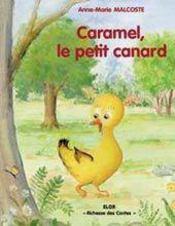 Caramel, le petit canard - Intérieur - Format classique