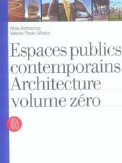 Espaces publics contemporains. architecture volume zero - Intérieur - Format classique