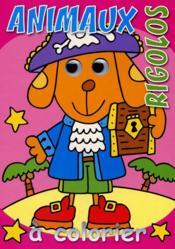 Animaux rigolos ; le chien - Couverture - Format classique