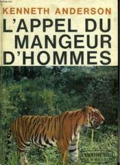 L'Appel Du Mangeur D'Hommes. Collection : L'Aventure Vecue. - Couverture - Format classique