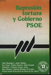 Represion, Tortura Y Gobierno Psoe - Couverture - Format classique
