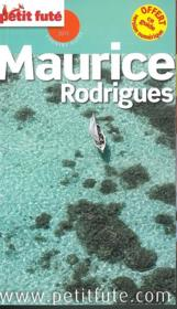 GUIDE PETIT FUTE ; COUNTRY GUIDE ; Maurice, Rodrigues (édition 2015)  - Collectif Petit Fute