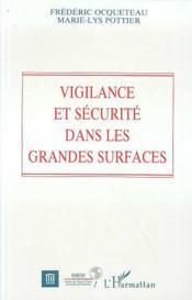 Vigilance Et Securite Dans Les Grandes Surfaces - Couverture - Format classique